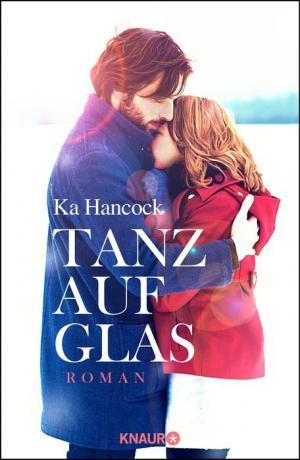 "Ka Hancock: ""Tanz auf Glas"""