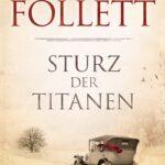 "Ken Follett: ""Die Jahrhundert-Saga"""