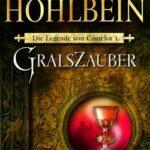"""Wolfgang Hohlbein: """"Die Legende von Camelot"""""""