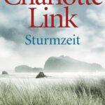 """Charlotte Link: """"Die Sturmzeit-Trilogie"""""""
