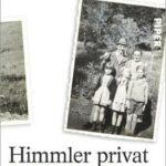 "Katrin Himmler, Michael Wildt: ""Himmler privat – Briefe eines Massenmörders"""