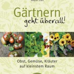 "Gayla Trail: ""Gärtnern geht überall!"""