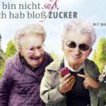 """Renate Bergmann: """"Ich bin nicht süß, ich hab bloß Zucker"""""""
