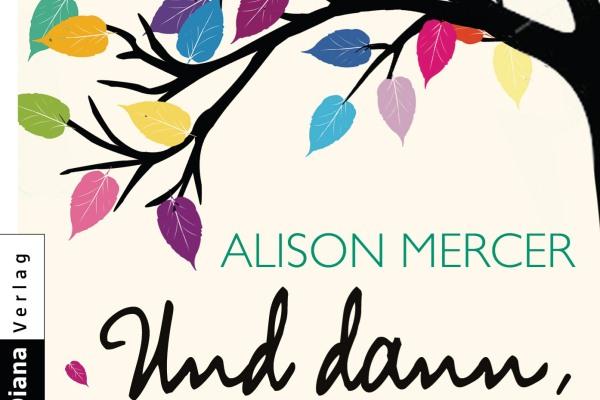 """Alison Mercer: """"Und dann, eines Tages"""""""