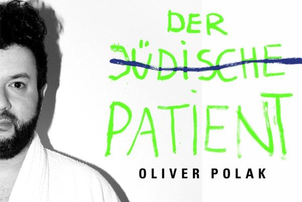 """Oliver Polak: """"Der jüdische Patient"""""""