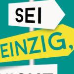"""Martin Wehrle: """"Sei einzig, nicht artig!: So sagen Sie nie mehr ja, wenn Sie nein sagen wollen"""""""